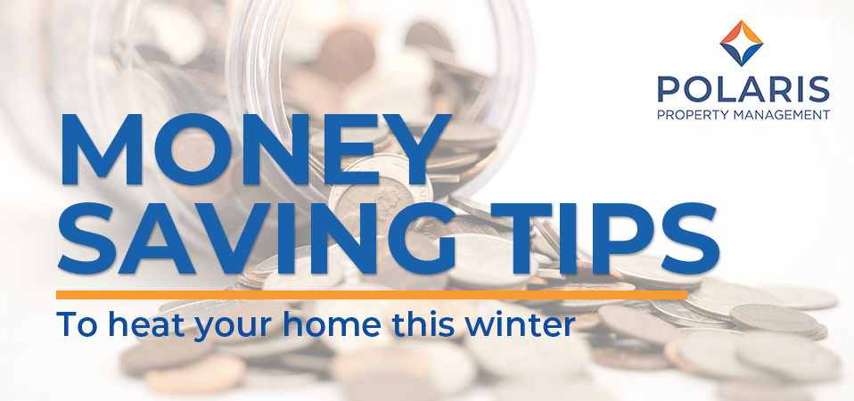Money Saving Tips to Heat Your Home